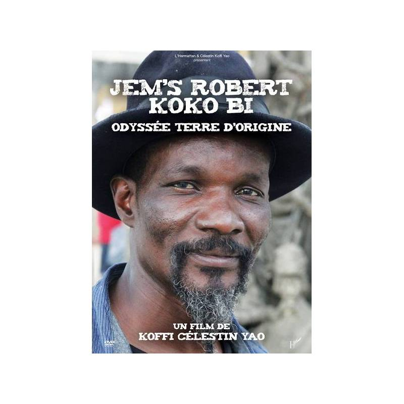 Jem's Robert Koko Bi - Odyssée terre d'origine