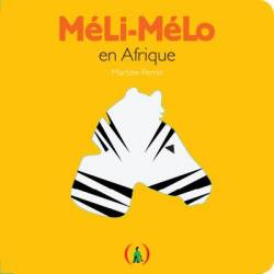 Méli-Mélo en Afrique de Martine Perrin