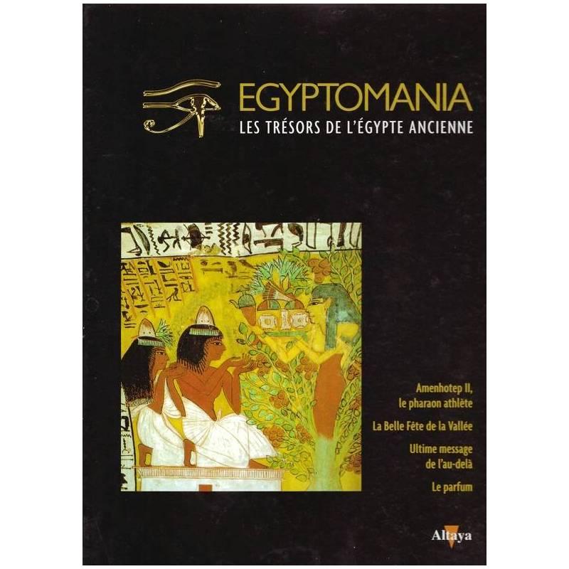 Egyptomania, les trésors de l'Egypte ancienne - numéro 21