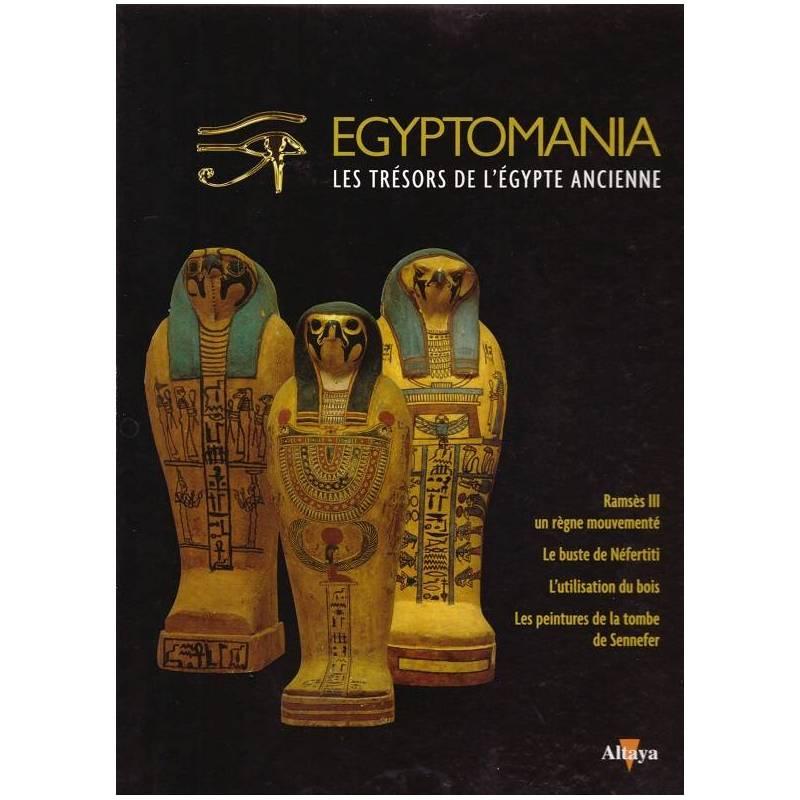 Egyptomania, les trésors de l'Egypte ancienne - numéro 22