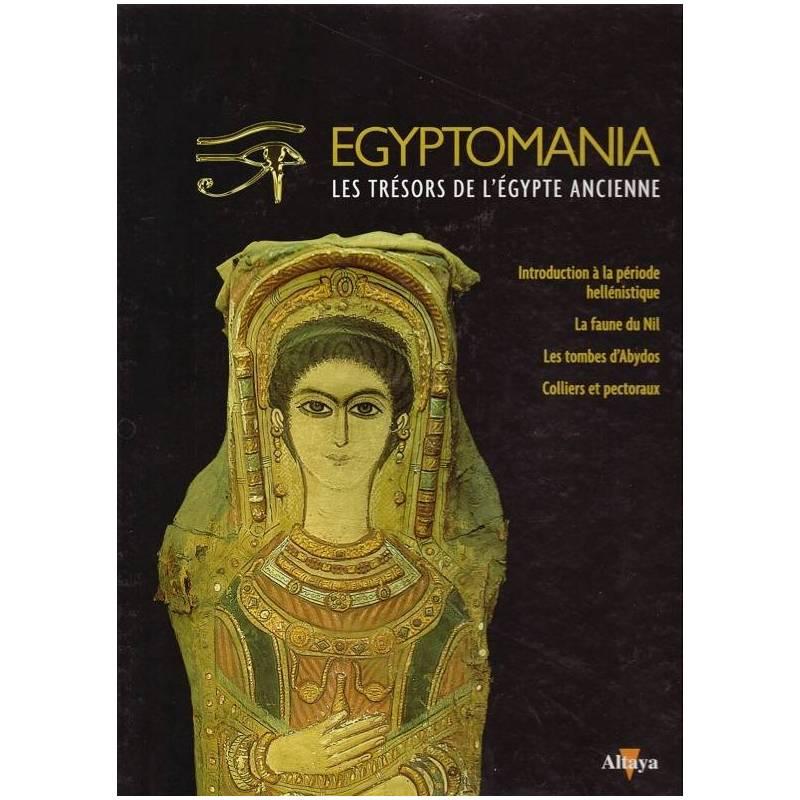 Egyptomania, les trésors de l'Egypte ancienne - numéro 30