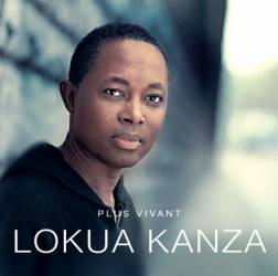 Lokua Kanza - Plus vivant