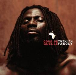 Tiken Jah Fakoly - Coup de gueule