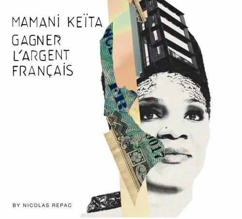 Mamani Keïta - Gagner l'argent français