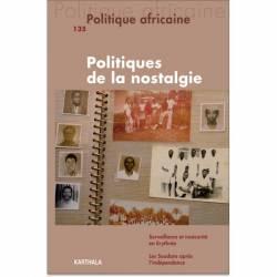 Politique africaine N° 135. Politiques de la nostalgie