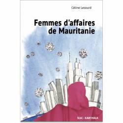 Femmes d'affaires de Mauritanie de Céline Lesourd