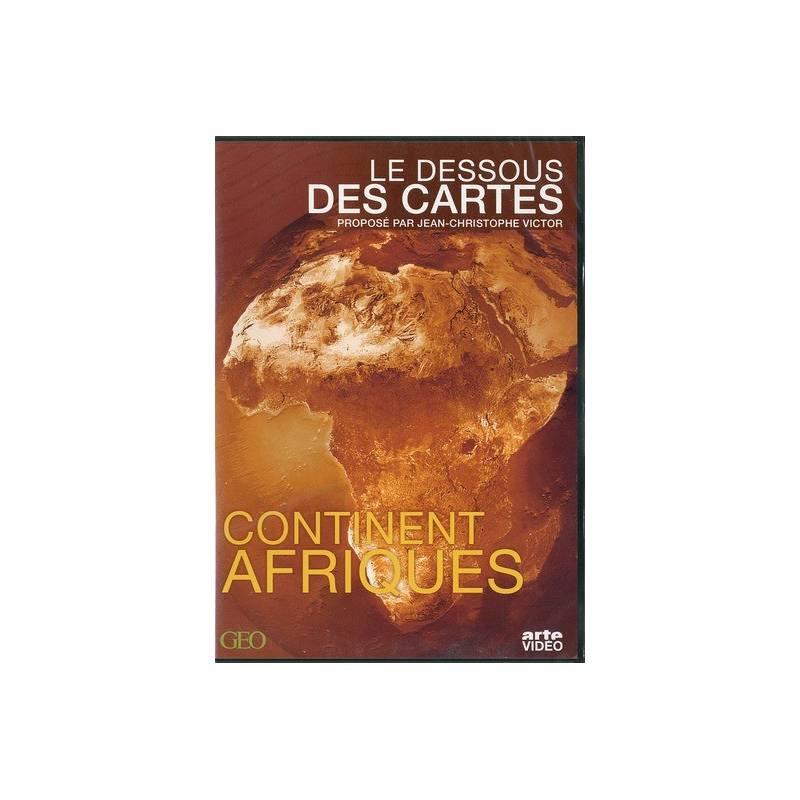Le Dessous des Cartes Continent Afriques