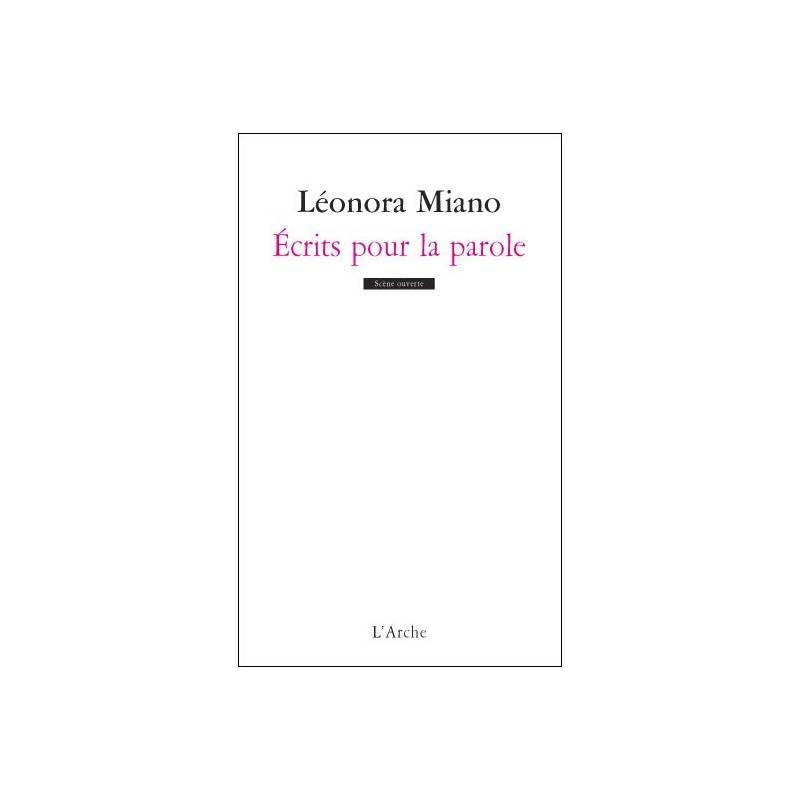 Ecrits pour la parole de Léonora Miano