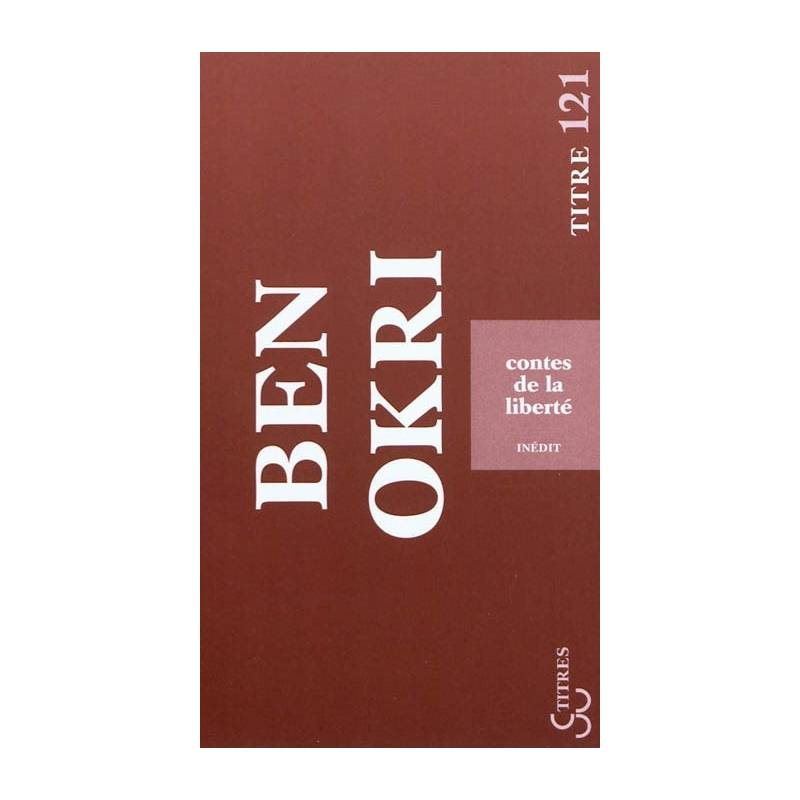 Contes de la liberté de Ben Okri