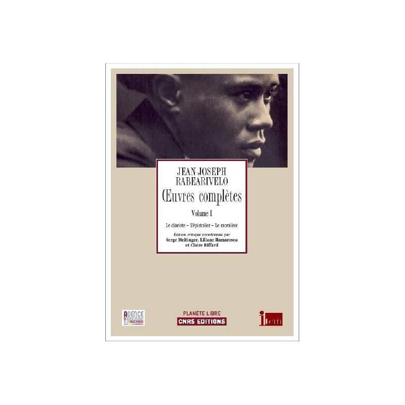 Œuvres complètes, tome 1 de Jean-Joseph Rabearivelo