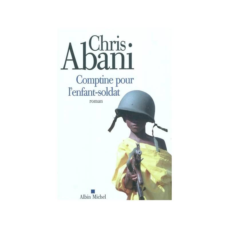 Comptine pour l'enfant-soldat de Chris Abani
