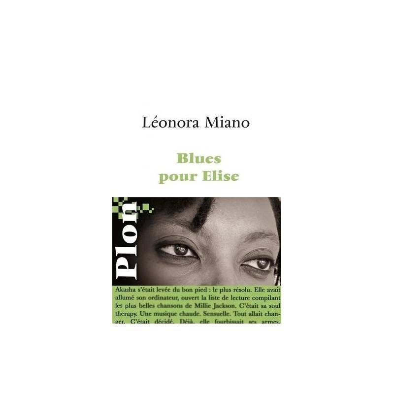 Blues pour Elise de Léonora Miano