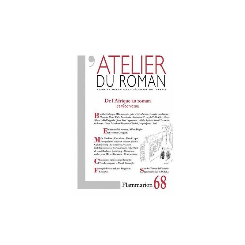 De l'Afrique au roman et vice versa - L'Atelier du roman