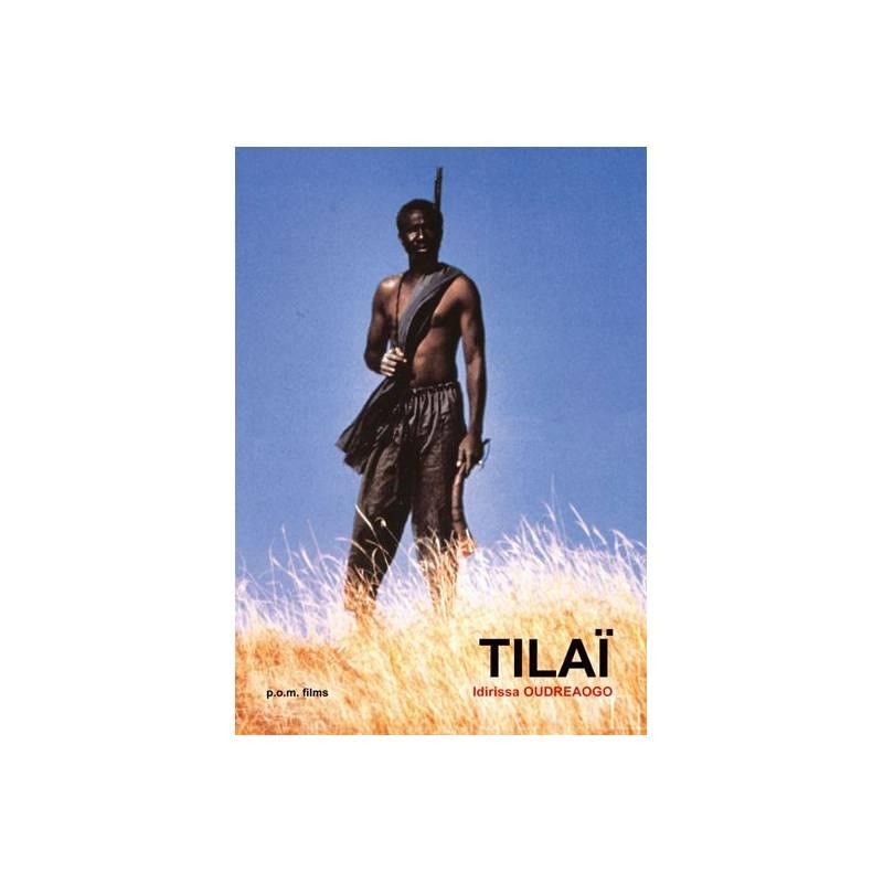 Tilaï de Idrissa Ouedraogo
