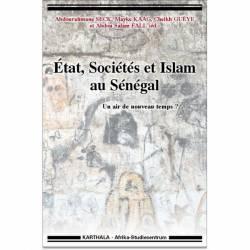 État, Sociétés et Islam au Sénégal. Un air de nouveau temps ?