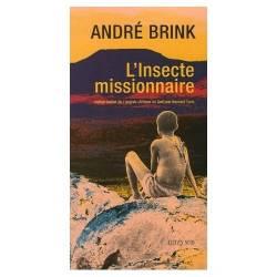 L'Insecte missionnaire d'André Brink