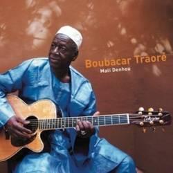 Boubacar Traoré - Mali Denhou