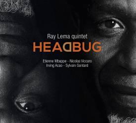 Ray Lema quintet - Headbug