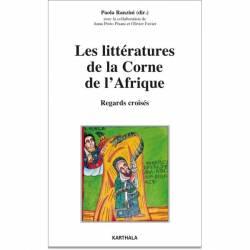 Les littératures de la Corne de l'Afrique. Regards croisés
