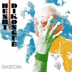 Henri Dikongué - Diaspora