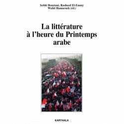 La Littérature à l'heure du printemps arabe