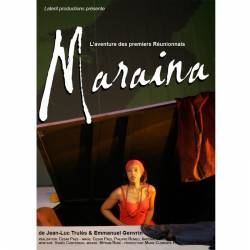 Maraina, l'aventure des premiers Réunionnais de Cesar Paes