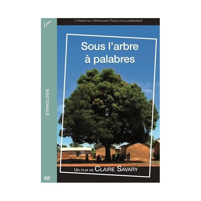 Sous l'arbre à palabres de Claire Savary