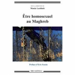 Etre homosexuel au Maghreb