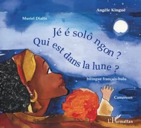Qui est dans la lune ? de Muriel Diallo