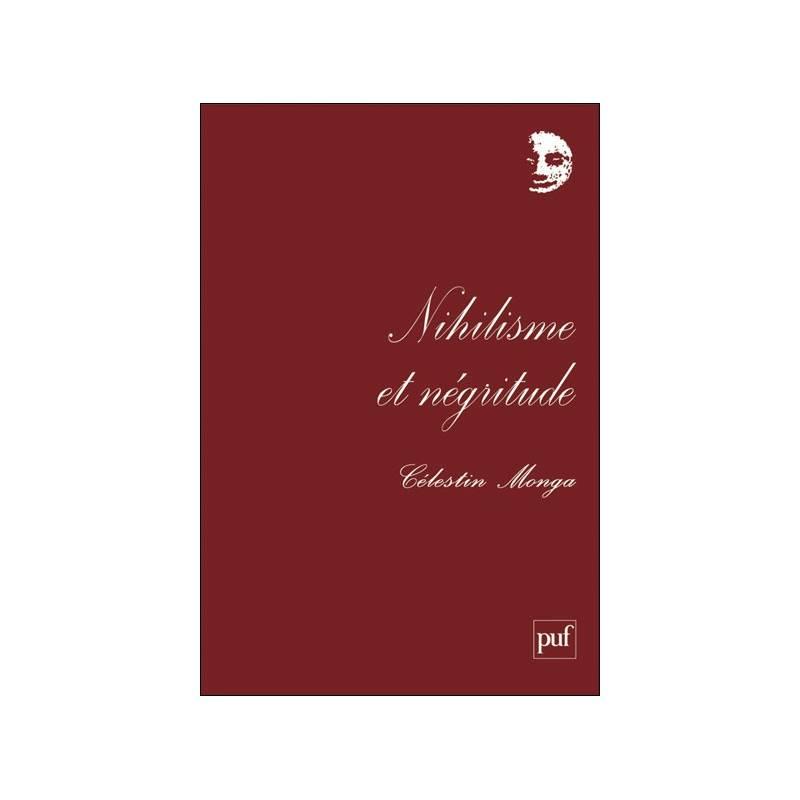 Nihilisme et négritude de Célestin Monga