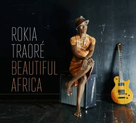 Rokia Traoré - Beautiful Africa