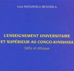 L'enseignement universitaire et supérieur au Congo-Kinshasa de Léon Matangila Musadila