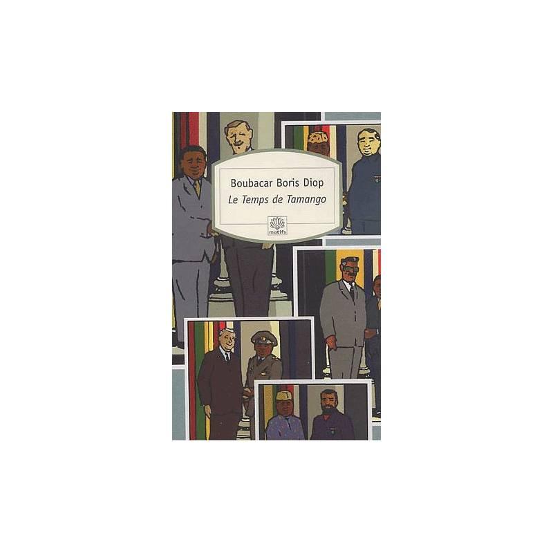 Le Temps de Tamango de Boubacar Boris Diop