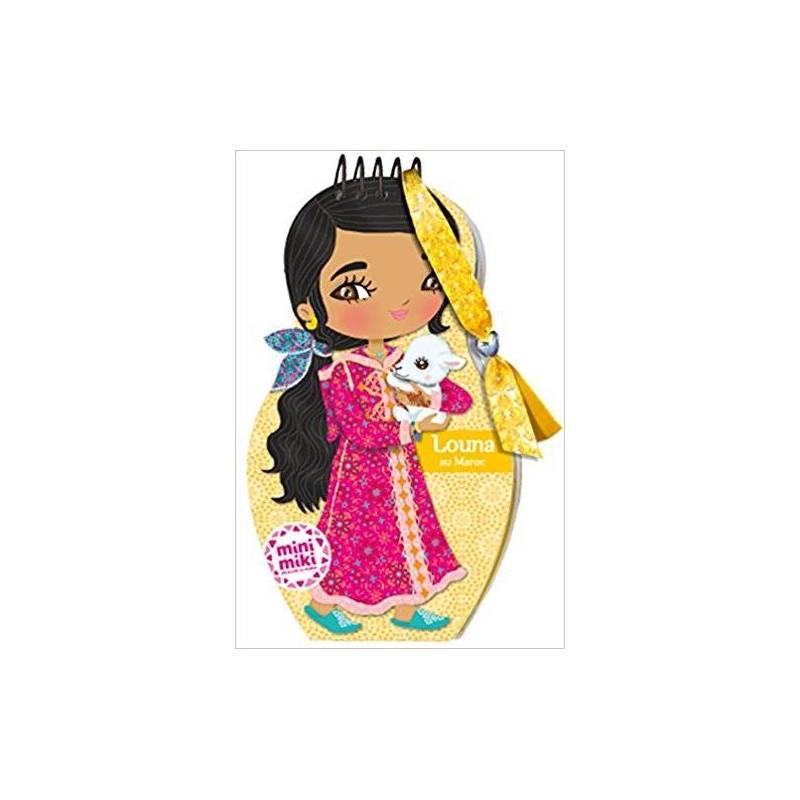 Louna au Maroc - Dessine tes poupées et collectionne tes bracelets