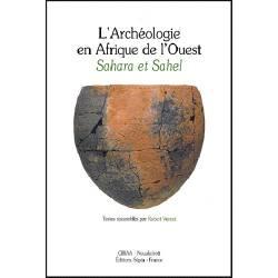 L'archéologie en Afrique de l'Ouest - Sahara et Sahel