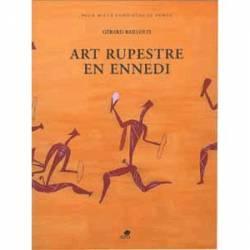L'art rupestre en Ennedi de Gérard Bailloud
