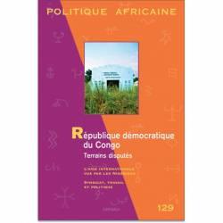 POLITIQUE AFRICAINE N°129. République démocratique du Congo. Terrains disputés