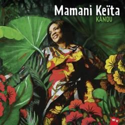 Mamani Keïta - Kanou