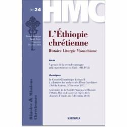 Histoire et Missions Chrétiennes N° 24 : L'Ethiopie chrétienne. Histoire Liturgie Monachisme de Daniel Assefa