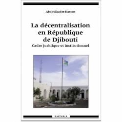 La décentralisation en République de Djibouti de Abdoulkader Hassan