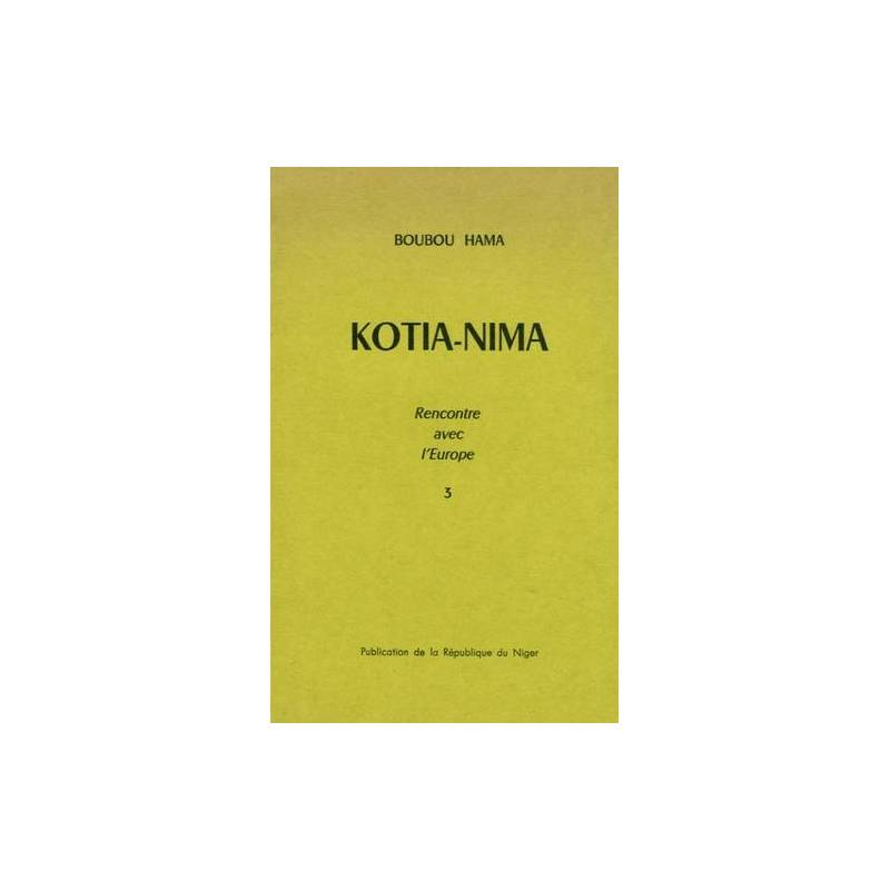 Kotia-Nima, tome 3 de Boubou Hama