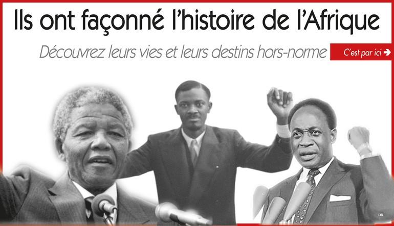 Ils ont façonné l'histoire de l'Afrique